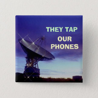 They Tap Our Phones 2 Inch Square Button