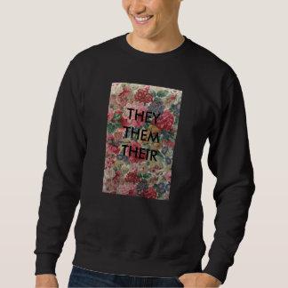 they/them/their sweatshirt