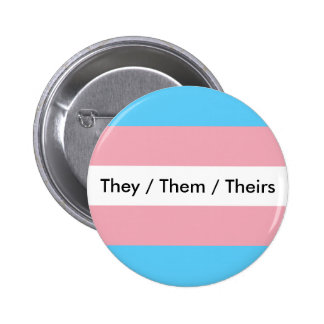 They/Them/Theirs 2 Inch Round Button