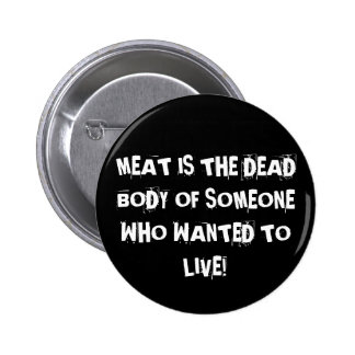 THEY WANT TO LIVE! PIN
