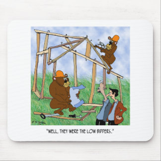 They Were Low Bidders Mouse Pad