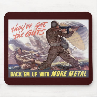 They've got the guts : back 'em up with more metal mouse pad