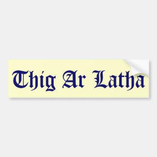 Thig Ar Latha Gaelic Our Day Will Come Sticker Bumper Sticker