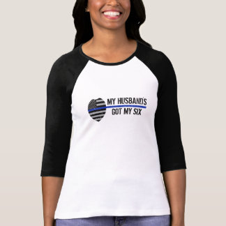 Thin Blue Line, Got Your Six, Police Wife Shirt