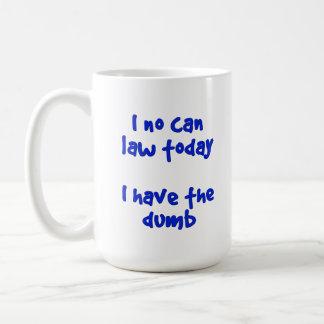 Thin Blue Line I Have The Dumb Coffee Mug