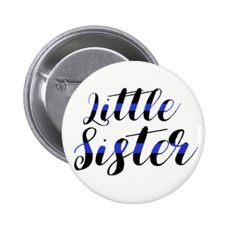 Thin Blue Line Little Sister Button Police Baby