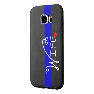 Thin Blue Line Police Wife Samsung Galaxy S6 Cases
