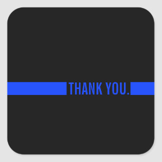 Thin Blue Line | Thank You Custom Text Square Sticker