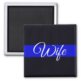 Thin Blue Line Wife Magnet