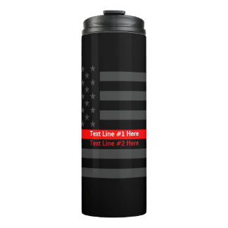 Thin Red Line US Flag graphic design and text on Thermal Tumbler
