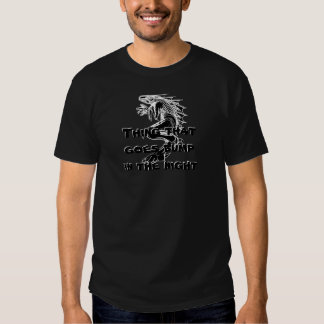 Thing That Goes Bump In The Night Shirt