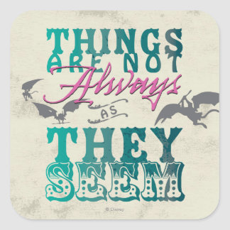 Things Are Not Always as They Seem Square Sticker