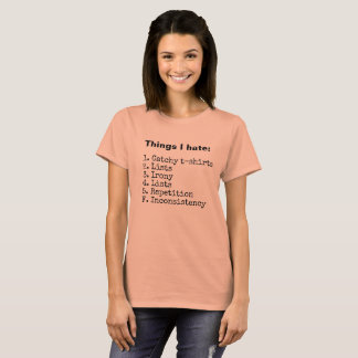 Things I hate T-shirt, women's 2 T-Shirt