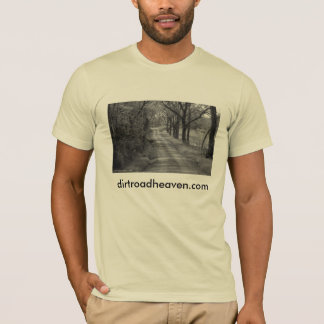 Things I learned from a dirt road T-Shirt