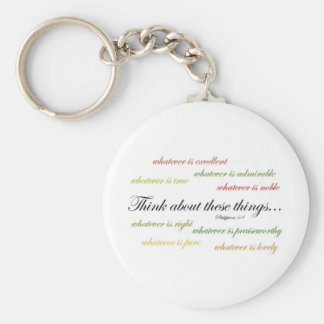 Think about such things... Philippians 4:8 Keychain