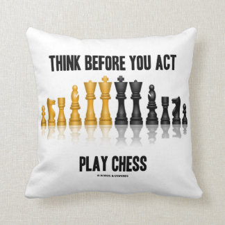 Think Before You Act Play Chess Reflective Chess Throw Pillow