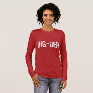 Think Bigger Long Sleeve T-Shirt