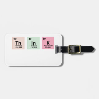 Think - Chemistry Luggage Tag