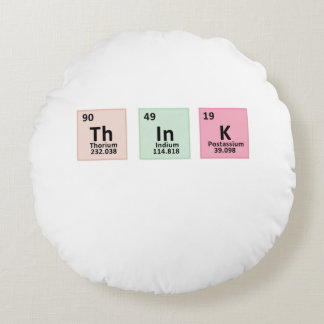 Think - Chemistry Round Pillow