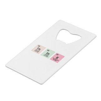 Think - Chemistry Wallet Bottle Opener