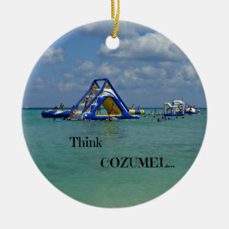 Think Cozumel! Round Ceramic Ornament