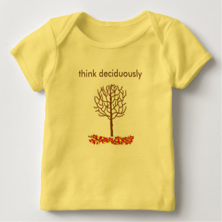 think deciduously - a tshirt about thinking