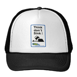 Think Don't Sink, Traffic Sign, UK Mesh Hats
