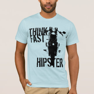 Think fast hipster T-Shirt