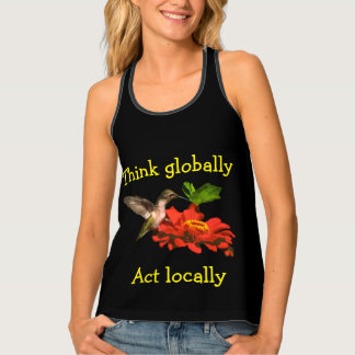 Think Globally Act Locally Hummingbird Tank Top