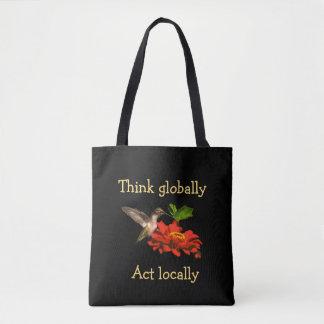 Think Globally Act Locally Hummingbird Tote Bag