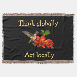 Think Globally Act Locally Throw Blanket