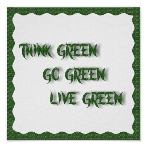 THINK--GO--LIVE GREEN -POSTER