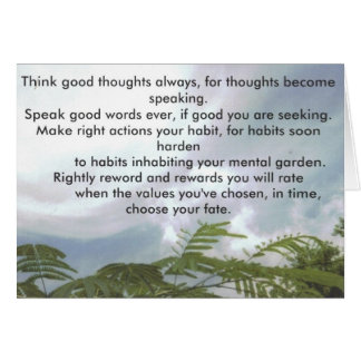 Think good thoughts always... card