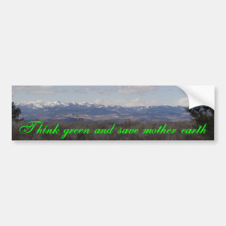 Think green and save mother earth bumper sticker