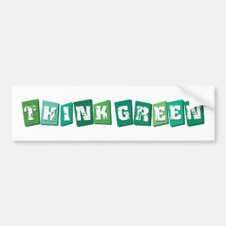 Think Green blocks Bumper Sticker