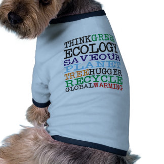 Think Green Ecology Products & Designs! Dog Clothes