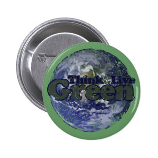 Think Green Live Green for Earth Day 2 Inch Round Button