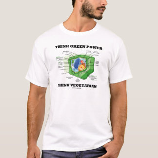 Think Green Power Think Vegetarian (Plant Cell) T-Shirt