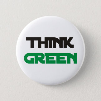 Think Green Products & Designs! 2 Inch Round Button