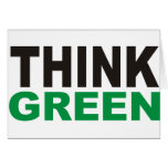 Think Green Products & Designs! Greeting Cards