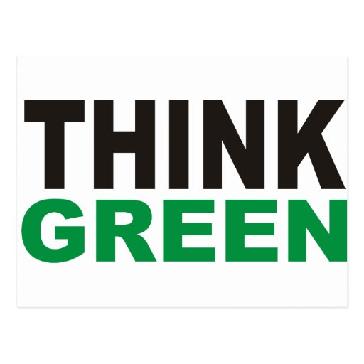 Think Green Products & Designs! Postcard