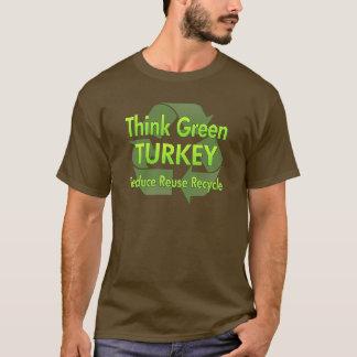 Think Green Turkey T-Shirt