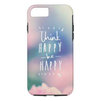 """ Think Happy ""Apple iPhone 7, Tough Phone Case"