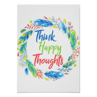 Think happy thoughts colorful wreath poster