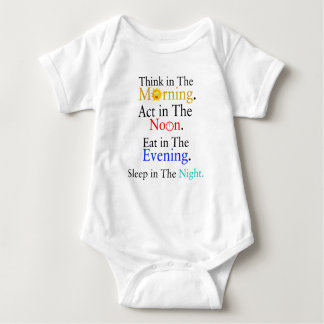 Think in The Morning. Act in The Noon. Eat in The Baby Bodysuit