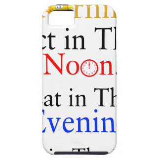 Think in The Morning. Act in The Noon. Eat in The Case For The iPhone 5