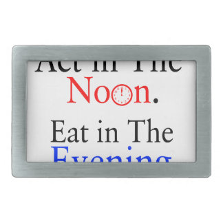 Think in The Morning. Act in The Noon. Eat in The Rectangular Belt Buckle