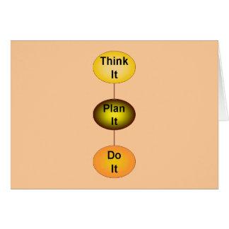 Think It Plan It Do It Card