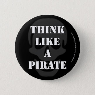 Think Like a Pirate 2 Inch Round Button