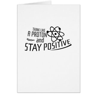Think Like A Proton Science Cool Gift Card